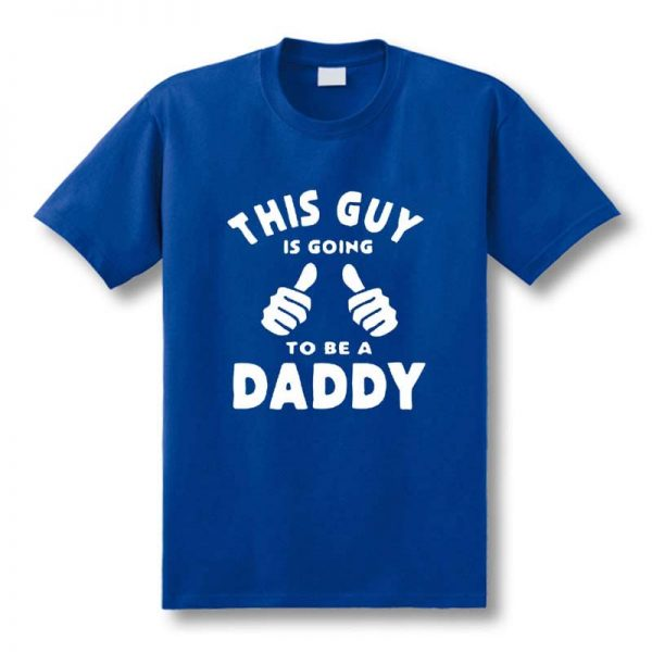 4110961Funny-New-This-Guy-Going-To-Be-A-Daddy-T-Shirts-men-Custom-Pattern-cotton-man
