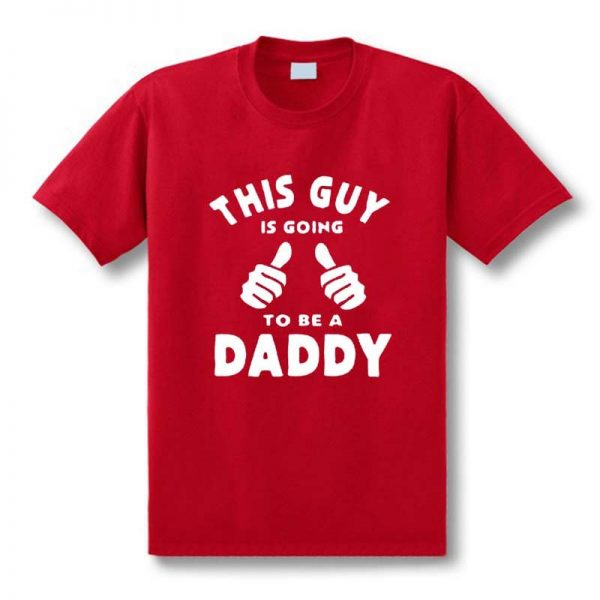 7756839Funny-New-This-Guy-Going-To-Be-A-Daddy-T-Shirts-men-Custom-Pattern-cotton-man